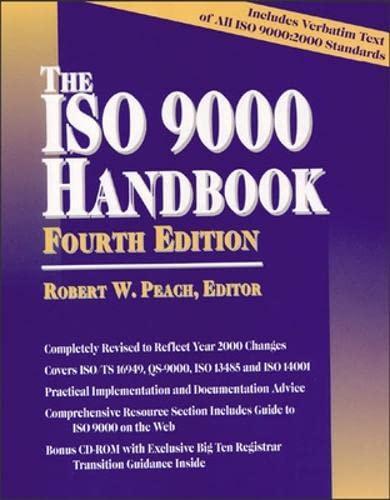 The ISO 9000 Handbook Fourth Edition: Robert Peach