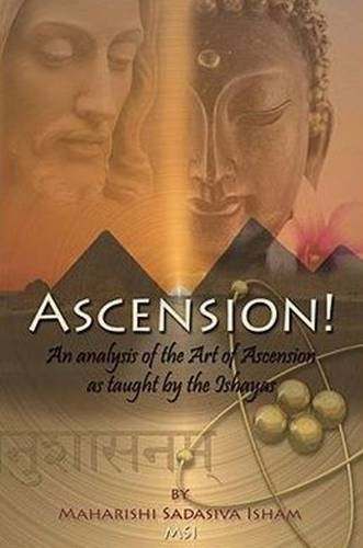 ascension an analysis of the art of ascension as taught by the ishayas german edition