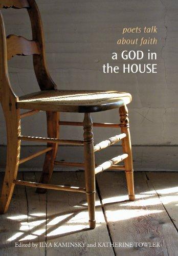 9781932195309: A God in the House: Poets Talk About Faith