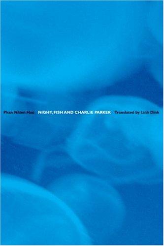 9781932195316: Hao, P: NIGHT FISH & CHARLIE PARKER