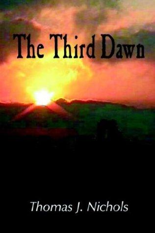 9781932196139: The Third Dawn