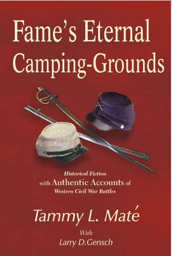 9781932196221: Fame's Eternal Camping-Grounds