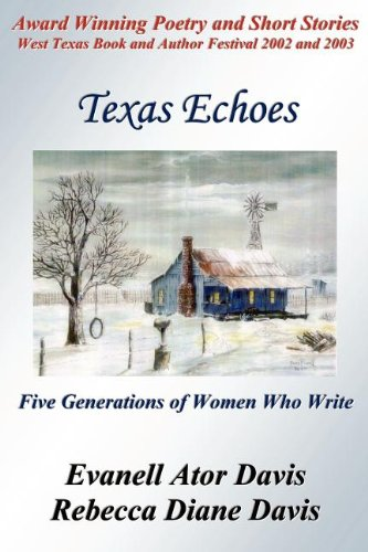 9781932196290: Texas Echoes: Five Generations of Women Who Write