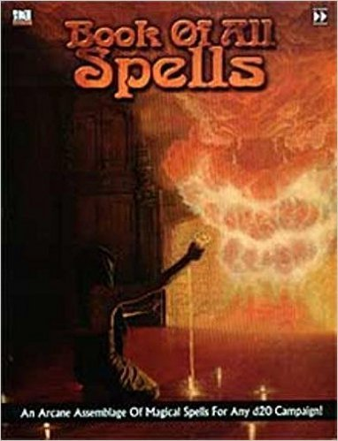 9781932201444: Book of All Spells (D20)