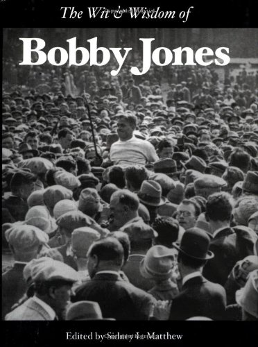 9781932202090: The Wit and Wisdom of Bobby Jones