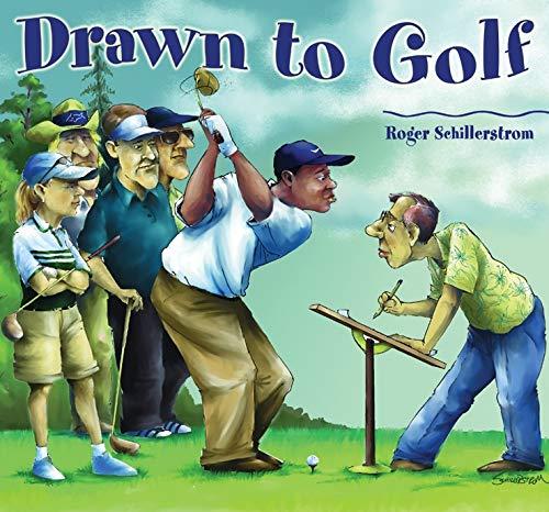 Drawn To Golf: Roger Schillerstrom