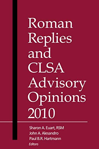 Roman Replies and CLSA Advisory Opinions 2010: America, Canon Law