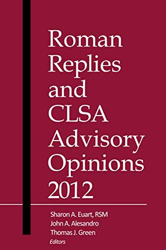 Roman Replies and CLSA Advisory Opinions 2012: America, Canon Law