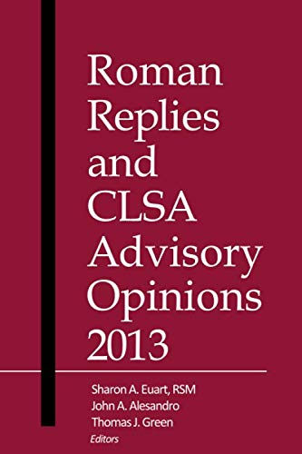 Roman Replies and CLSA Advisory Opinions 2013: America, Canon Law