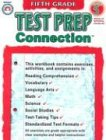 Test Prep Connection Grade 5 (Connections (Rainbow: Linkon, Shelly