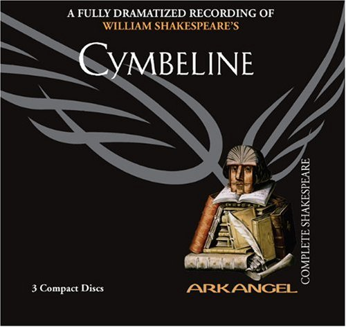 9781932219074: Cymbeline (Arkangel Shakespeare - Fully Dramatized) (Arkangel Complete Shakespeare)