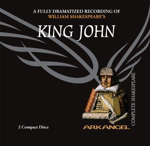 9781932219173: King John (Arkangel Complete Shakespeare)