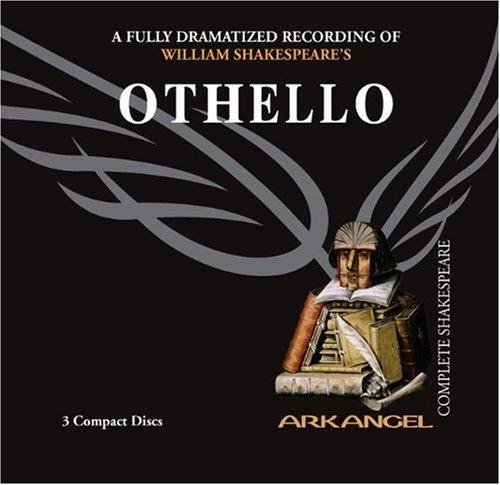 9781932219265: Othello (Arkangel Complete Shakespeare)
