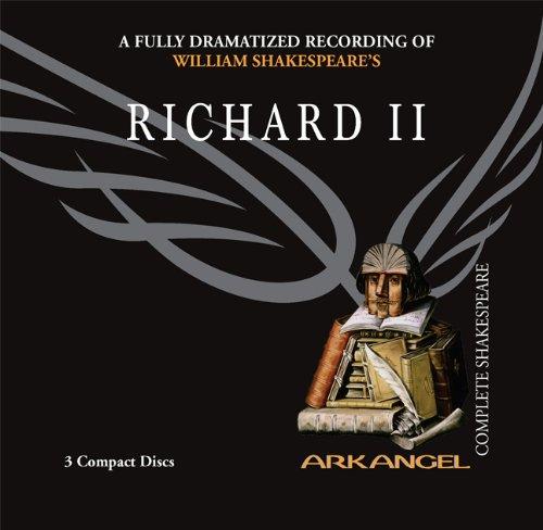 9781932219289: Richard II (Arkangel Complete Shakespeare)