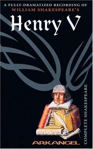 9781932219517: Henry V (Arkangel Complete Shakespeare)