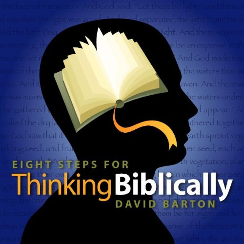 9781932225600: Eight Steps for Thinking Bibilically