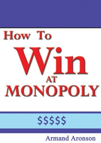 9781932226171: How to Win at Monopoly