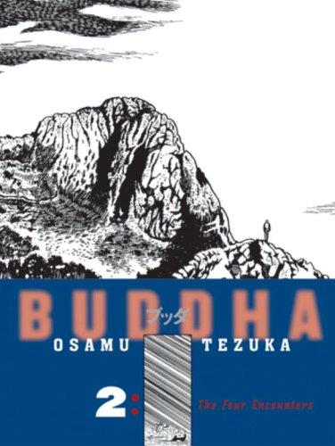 Buddha, The Four Encounters: Buddha, Vol. 2: The Four Encounters