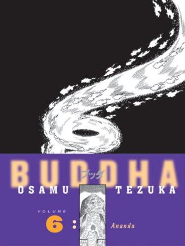 Buddha, Vol. 6: Ananda: Tezuka, Osamu