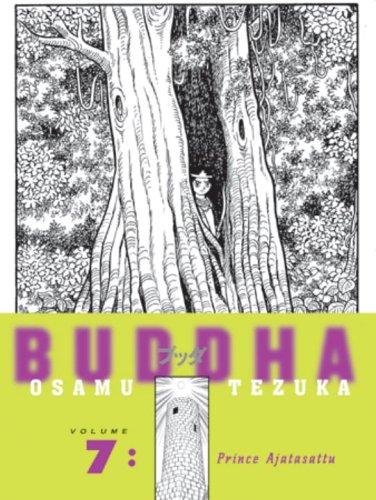 Buddha, Volume 7: Prince Ajatasattu (9781932234497) by Osamu Tezuka