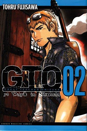 GTO: 14 Days in Shonan, Volume 2 (Great Teacher Onizuka): Fujisawa, Tohru