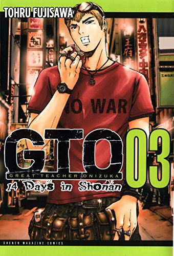 9781932234923: GTO: 14 Days in Shonan, Volume 3 (Great Teacher Onizuka)