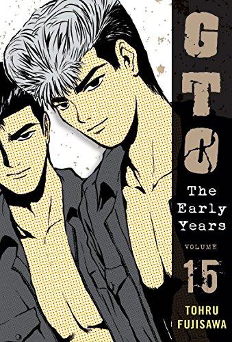 9781932234978: GTO: The Early Years, Volume 15 (Great Teacher Onizuka)