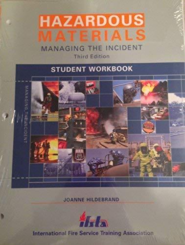 9781932235074: Student Workbook to Hazardous Materials: Managing the Incident, Third Edition