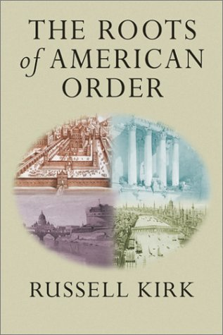 9781932236088: Roots Of American Order