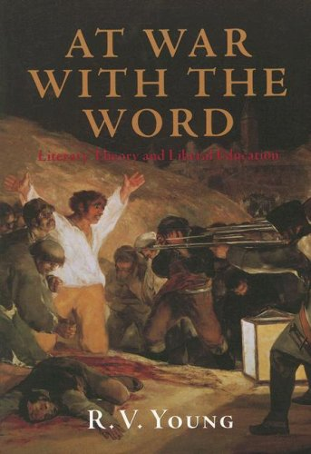 9781932236194: At War with the Word: Literary Theory and Liberal Education