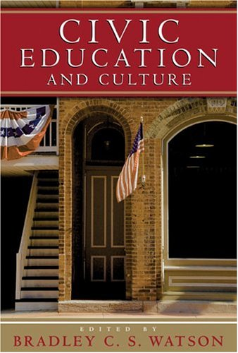 9781932236613: Civic Education And Culture