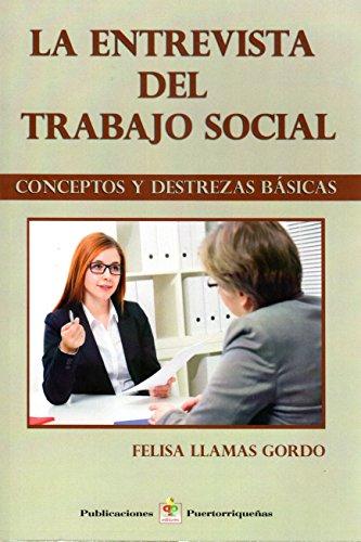 9781932243017: La entrevista de trabajo social