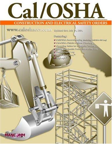 9781932249484: California OSHA Construction Industry Safety Orders (Cal/OSHA Regulations)