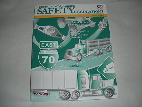 Federal Motor Carrier Safety Regualtions Driver Edition: Mancomm