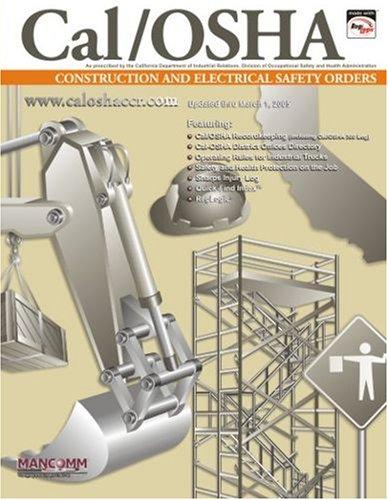 9781932249644: California OSHA Construction Industry Safety Orders (Cal/OSHA Regulations)