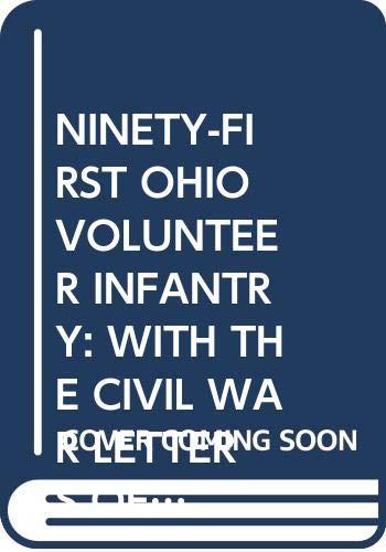Ninety-First Ohio Volunteer Infantry: With the Civil: Lambert, Lois J.