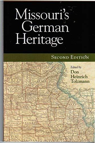 9781932250497: Missouri's German Heritage