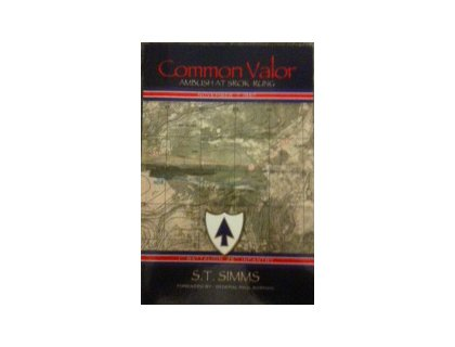 9781932250817: COMMON VALOR: AMBUSH AT SROK RUNG, NOVEMBER 7, 1967