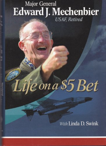 9781932250985: LIFE ON A $5 BET