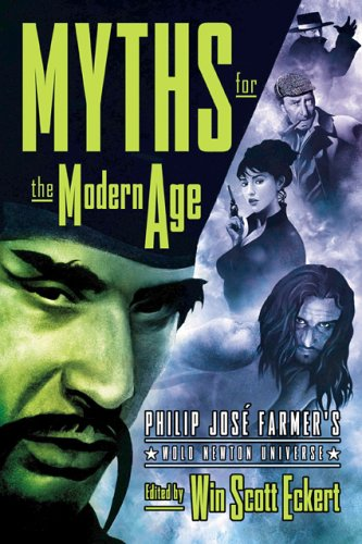 9781932265149: Myths for the Modern Age: Philip Jose Farmer's Wold Newton Universe