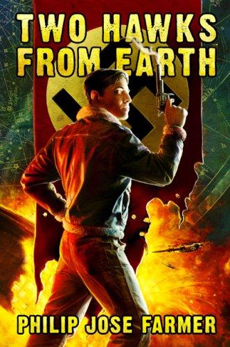 Two Hawks from Earth: Philip Jose Farmer