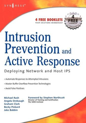 9781932266474: Intrusion Prevention and Active Response: Deploying Network and Host IPS