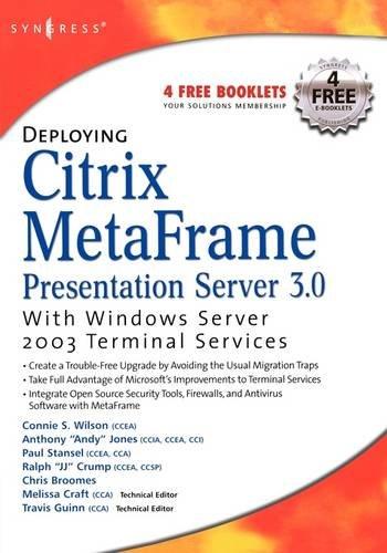 Deploying Citrix MetaFrame Presentation Server 3.0 with Windows Server 2003 Terminal Services: ...