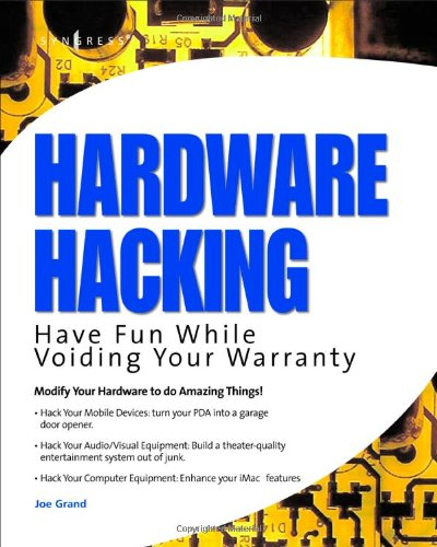 9781932266832: Hardware Hacking: Have Fun while Voiding your Warranty