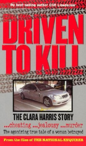 Driven to Kill: The Clara Harris Story: National Enquirer