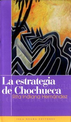 9781932271171: La estrategia de Chochueca