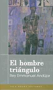 9781932271430: El hombre triángulo