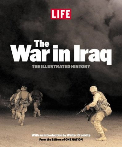 The War in Iraq: The Illustrated History