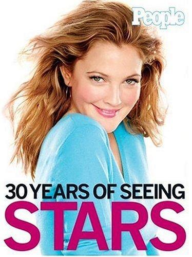 People: 30 Years of Seeing Stars: Editors of People