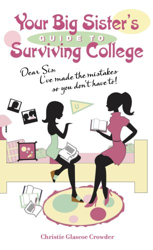 9781932279436: Your Big Sister's Guide to Surviving College